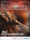 Professor Zamorra--Folge 1046 (eBook): Der Jahrtausendplan