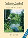 Landscaping Earth Ponds (eBook): The Complete Guide