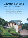 Adobe Homes for All Climates (eBook): Simple, Affordable, and Earthquake-Resistant Natural Building Techniques