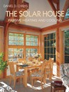 The Solar House (eBook): Passive Heating and Cooling