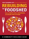 Rebuilding the Foodshed (eBook): How to Create Local, Sustainable, and Secure Food Systems