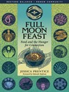 Full Moon Feast (eBook): Food and the Hunger for Connection