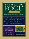 Preserving Food without Freezing or Canning (eBook): Traditional Techniques Using Salt, Oil, Sugar, Alcohol, Vinegar, Drying, Cold Storage, and Lactic Fe