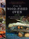 From the Wood-Fired Oven (eBook): New and Traditional Techniques for Cooking and Baking with Fire