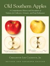 Old Southern Apples (eBook): A Comprehensive History and Description of Varieties for Collectors, Growers, and Fruit Enthusiasts