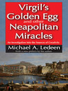 Virgil's Golden Egg and Other Neapolitan Miracles (eBook): An Investigation into the Sources of Creativity