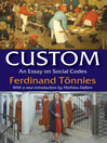 Custom (eBook): An Essay on Social Codes