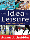 The Idea of Leisure (eBook): First Principles
