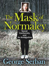 The Mask of Normalcy (eBook): Social Conformity and Its Ambiguities