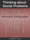 Thinking about Social Problems (eBook): An Introduction to Constructionist Perspectives