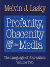 Profanity, Obscenity and the Media (eBook)