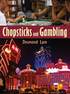 Chopsticks and Gambling (eBook)