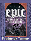 Epic (eBook): Form, Content, and History