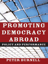 Promoting Democracy Abroad (eBook): Policy and Performance