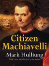 Citizen Machiavelli (eBook)