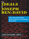 The Ideals of Joseph Ben-David (eBook): The Scientist's Role and Centers of Learning Revisited