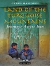 Land of the Turquoise Mountains (eBook): Journeys Across Iran