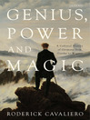 Genius, Power and Magic (eBook): A Cultural History of Germany from Goethe to Wagner
