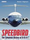 Speedbird (eBook): The Complete History of BOAC