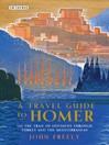 A Travel Guide to Homer (eBook): On the Trail of Odysseus through Turkey and the Mediterranean