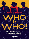 Who is Who? (eBook): The Philosophy of Doctor Who