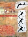 Anubis (eBook): A Desert Novel