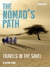 The Nomad's Path (eBook): Travels in the Sahel
