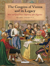 The Congress of Vienna and its Legacy (eBook): War and Great Power Diplomacy after Napoleon