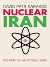 Nuclear Iran (eBook): The Birth of an Atomic State