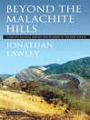 Beyond the Malachite Hills (eBook): A Life of Colonial Service and Business in the New Africa