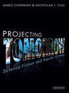 Projecting Tomorrow (eBook): Science Fiction and Popular Cinema