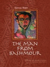 The Man from Bashmour (eBook)