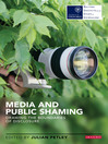 Media and Public Shaming (eBook): Drawing the Boundaries of Disclosure
