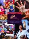 Egyptian Customs and Festivals (eBook)