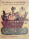 The Odyssey of Ibn Battuta (eBook): Uncommon Tales of a Medieval Adventurer