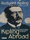 Kipling Abroad (eBook): Traffics and Discoveries from Burma to Brazil
