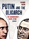 Putin and the Oligarch (eBook): The Khodorkovsky-Yukos Affair