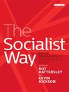 The Socialist Way (eBook): Social Democracy in Contemporary Britain