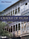 Cradle of Islam (eBook): The Hijaz and the Quest for Identity in Saudi Arabia