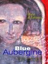Blue Aubergine (eBook)