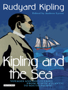 Kipling and the Sea (eBook): Voyages and Discoveries from North Atlantic to South Pacific
