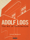 Adolf Loos (eBook): The Art of Architecture