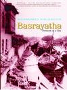 Basrayatha (eBook): Portrait of a City