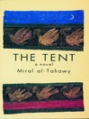 The Tent (eBook)