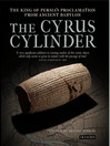 The Cyrus Cylinder (eBook): The Great Persian Edict from Babylon