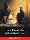 Uncle Tom's cabin [Audio eBook]
