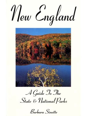 Cover of New England: A Guide To The State & National Parks