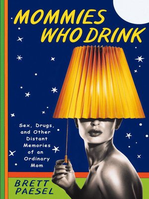 Click this cover for a(n) eBook sample of Mommies Who Drink