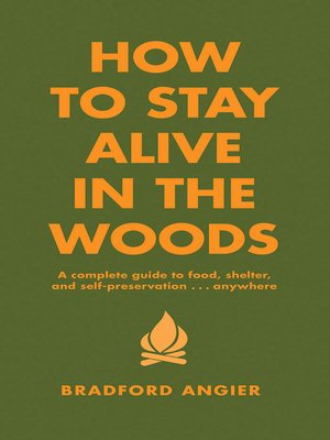 Cover of How to Stay Alive in the Woods