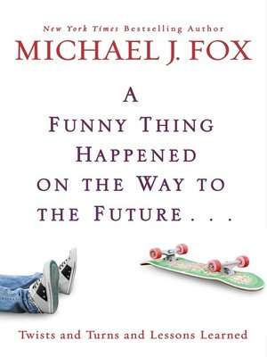 Click this cover for a(n) eBook sample of A Funny Thing Happened on the Way to the Future